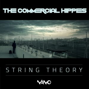 The Commercial Hippies – String Theory EP
